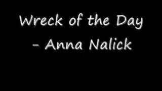 Wreck of the Day- Anna Nalick
