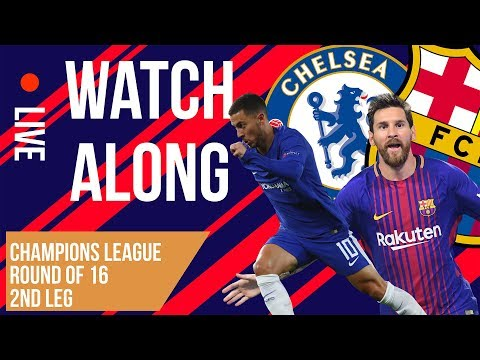 CHELSEA vs BARCELONA 2nd Leg Watch A-LONG