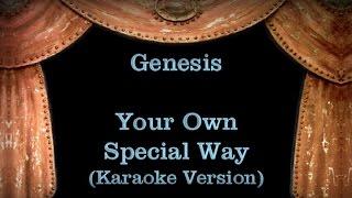 Genesis - Your Own Special Way - Lyrics (Karaoke Version)