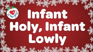 Infant Holy Infant Lowly with Lyrics Christmas Carol Sung by a Children's Choir