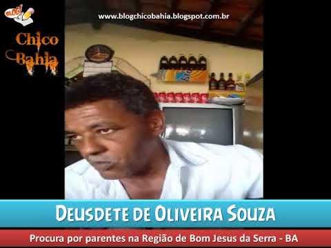 Deusdete de Oliveira Souza procura parentes em Bom Jesus da Serra/BA