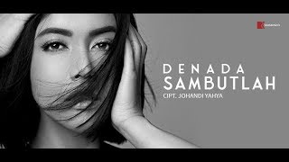 DENADA l SAMBUTLAH OFFICIAL MUSIC VIDEO