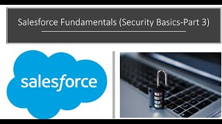 Salesforce Fundamentals Security Basics Part 3 permission sets and sharing rules #LearnWithme