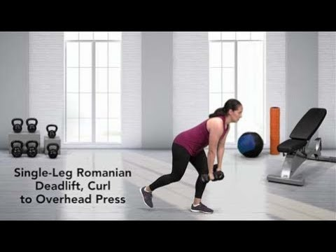 Single Leg Romanian Deadlift, Curl to Overhead Press