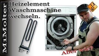 Heizelement Waschmaschine wechseln - so geht's
