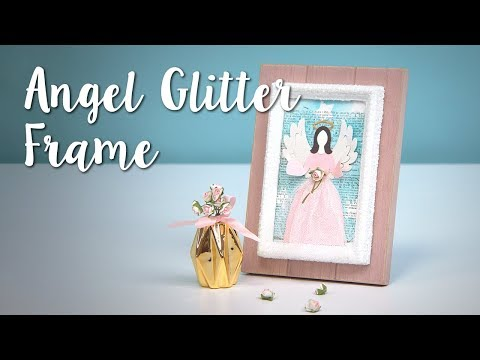 How to Make this DIY Angel Glitter Frame!