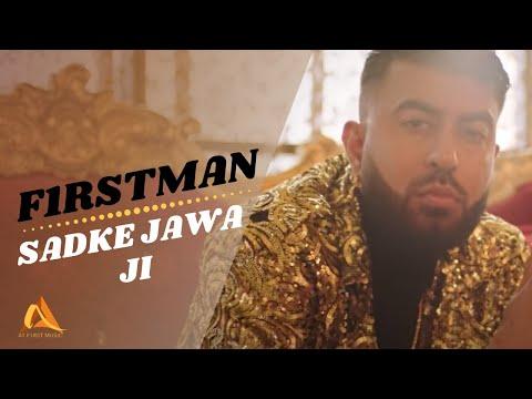 F1rstman - Sadke Jawa Ji (Prod by Harun B) Latest Punjabi Song 2020