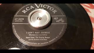 Hank Snow - I Don't Hurt Anymore - 1953 Country - RCA 47-5698