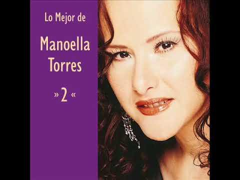 Manoella Torres - He Sabido Que Te Amaba