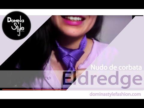 Tutorial Domina Style Fashion- Nudo de corbata Eldredge