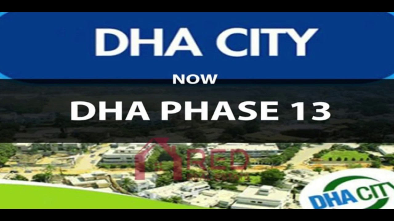 DHA City Lahore Phase 13 Latest Update Transfer | Location 2019