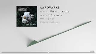 AARDVARKS – Homeless