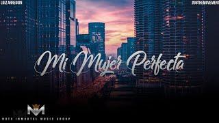 Mi Mujer Perfecta - Luiz Arreguin  (Video)