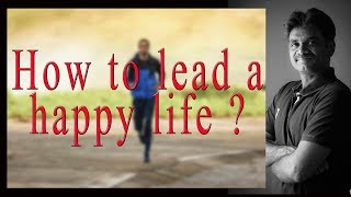How to lead a happy life ? (Tamil)  / Dr.Sivakumar