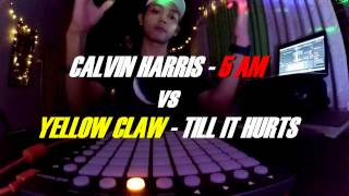 Calvin Harris - 5AM ft.tinashe vs Yellow Claw - Till It Hurts ft.Ayden [Launchpad mini Cover]
