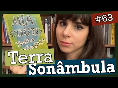 TERRA SONÂMBULA, DE MIA COUTO (#63)