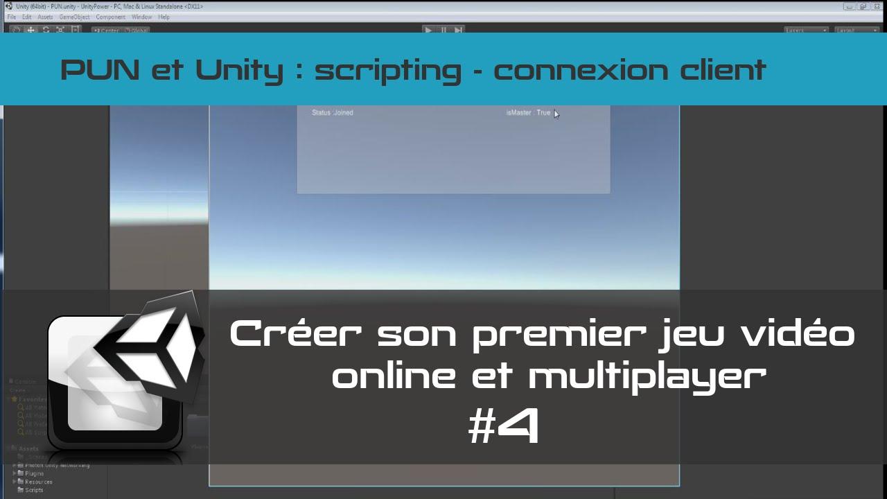 [TUTO Unity 3D FR] Unity 5 - Créer un jeu vidéo online et multiplayer #4- Connexion client