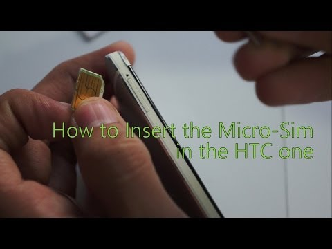 How to Insert Micro Sim into the HTC one