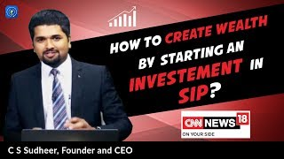 How to Create Wealth by Starting an Investment in SIP | EP 57 | CNN News18