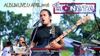 NEW MONATA - ALBUM LIVE (7 APRIL 2019)