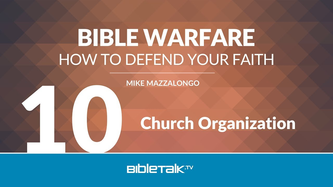 10. Church Organization