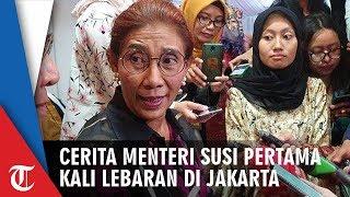 Lebaran Pertama di Jakarta, Ini Alasan Susi Pudjiastuti