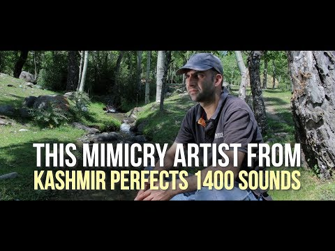 This mimicry artist from Kashmir perfects 1400 sounds