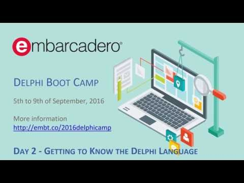 Delphi Boot Camp Day 2 – Getting to Know the Delphi Language