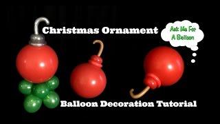 Christmas Ornament Balloon Decoration Tutorial