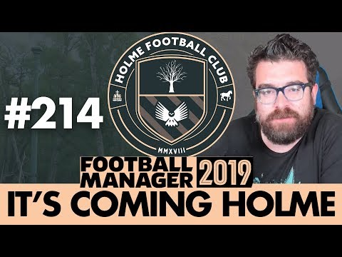 HOLME FC FM19 | Part 214 | THE FIRE SALE BEGINS | Football Manager 2019