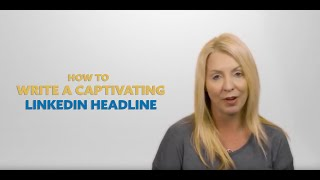 How to Write a Captivating LinkedIn Headline   Have a Click-Worthy Headline