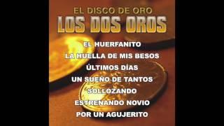 Los Dos Oros - El Disco de Oro (Disco Completo)