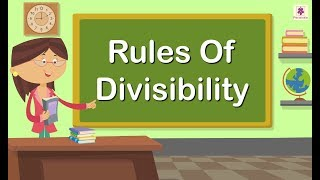 Rules Of Divisibility | Concept Of Division For Kids | Maths Grade 4 | Periwinkle