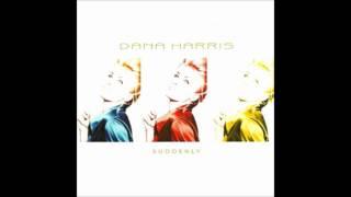 Dana Harris - Suddenly (Radio Version) (2003)