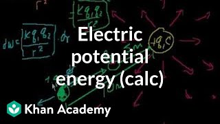 Electric Potential Energy (part 2-- involves calculus)