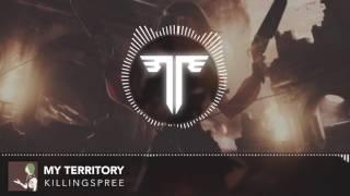 KillingSpree - My Territory