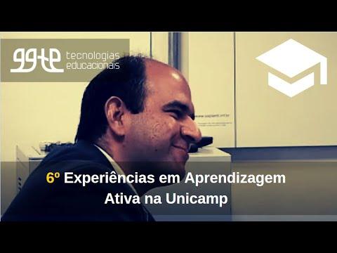 6o. Experiências práticas em Aprendizagem Ativa na Unicamp