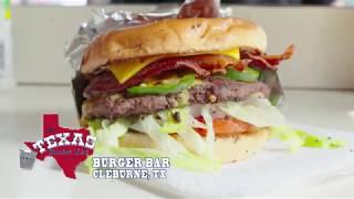 The Texas Bucket List - The Burger Bar In Cleburne