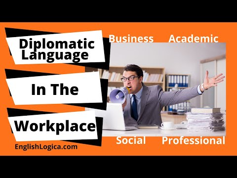 Diplomatic Language in The Workplace