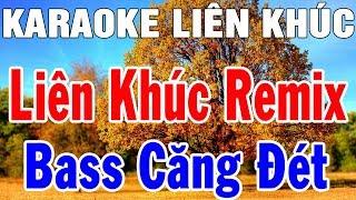 karaoke-lien-khuc-nhac-song-remix-hay-nhat-nhac-bay-remix-karaoke-moi-nhat-trong-hieu