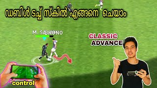 double touch skill tutorial pes 2021 mobile|MALAYALM| Classic & advance control