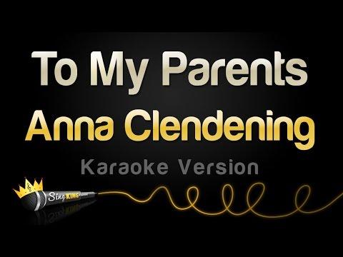 Anna Clendening - To My Parents (Karaoke Version)