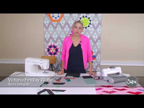 Sizzix Quilting: Varied Triangle with Victoria Findlay Wolfe