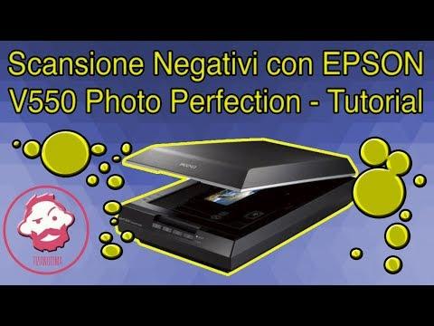 Scansione Negativi con EPSON V550 Photo Perfection - Tutorial