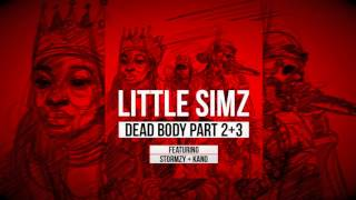 Little Simz   Dead Body Part 2+3 Featuring Stormzy + Kano [Official Audio]