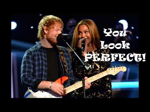 Ed Sheeran Perfect Duet With Beyoncé 1 Hour