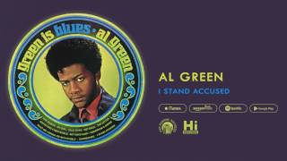 Al Green - I Stand Accused (Official Audio)