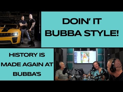 Doing it Bubba Style - LIVE From Jupiter Florida