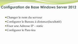Configuration de base Windows Server 2012