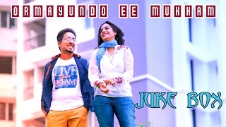 Ormayundo Ee Mukham  -  All Songs Jukebox Official